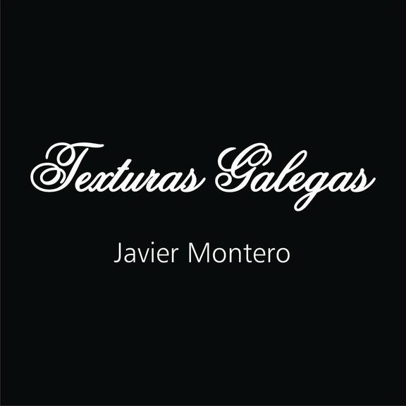 Z2 - Texturas Galegas Javier Montero