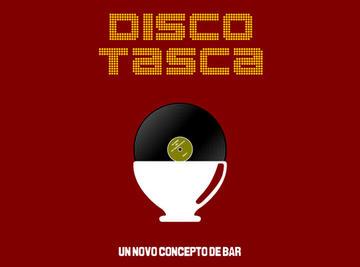 Disco Tasca